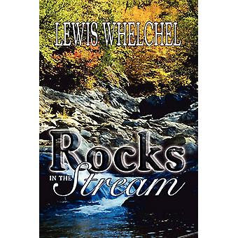 Rocks in the Stream by Whelchel & Lewis