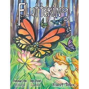 Fluttering a tale about embracing change by Dyer & Marianne