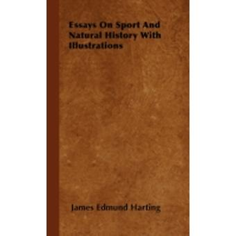 Essays on Sport and Natural History with Illustrations by Harting & James Edmund 1841