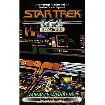 Miracle Workers S.C.E. Book Two by DeCandido & Keith R. a.