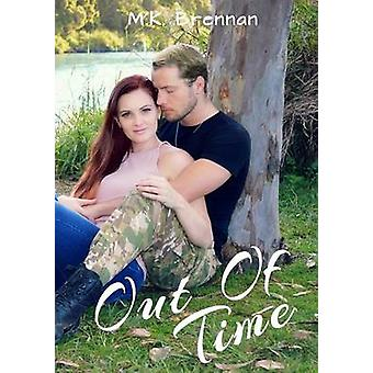 Out Of Time by M.K. & Brennan