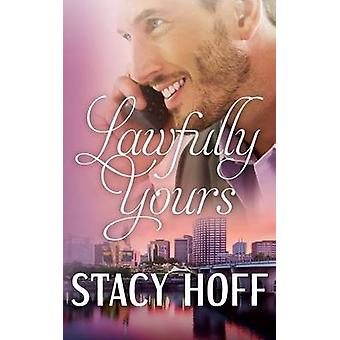 Lawfully Yours by Hoff & Stacy