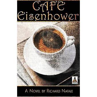 Cafe Eisenhower by Natale & Richard