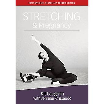 Stretching  Pregnancy by Laughlin & Kit