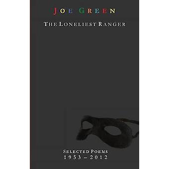 The Loneliest Ranger by Green & Joe