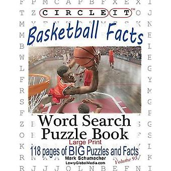 Circle It Basketball Facts Word Search Puzzle Book by Lowry Global Media LLC