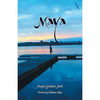 Maya by Joshi & Manjiri Gokhale