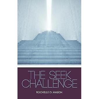 The Seek Challenge by Rochelle Mason - 9780578493664 Book