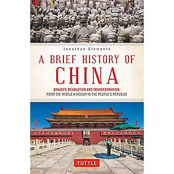 A Brief History of China - Dynasty - Revolution and Transformation - Fr