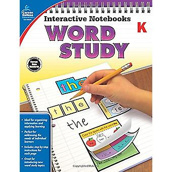 Interactive Notebooks Word Study - Grade K by Carson-Dellosa Publishi