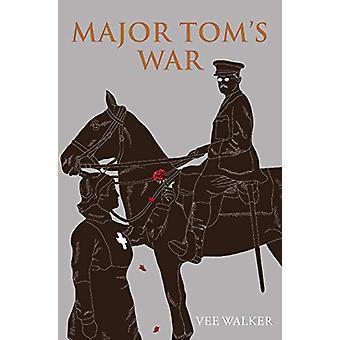 Major Tom's War by Vee Walker - 9781911271147 Book