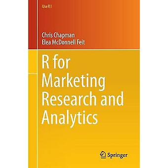 R for Marketing Research and Analytics by Christopher N. Chapman - El
