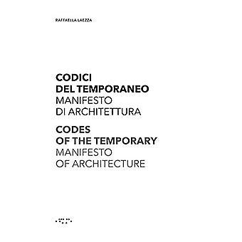 Codes of the Temporary - Manifesto of Architecture by Rafaella Laezza