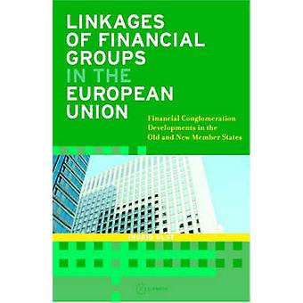 Linkages of Financial Groups in the European Union - Financial Conglom