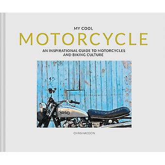 My Cool Motorcycle by Chris Haddon