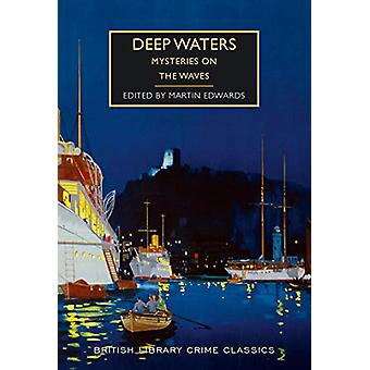 Deep Waters by Martin Edwards - 9780712352888 Book