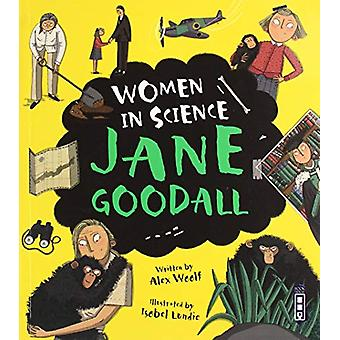 Women in Science - Jane Goodall by Alex Woolf - 9781912904624 Book