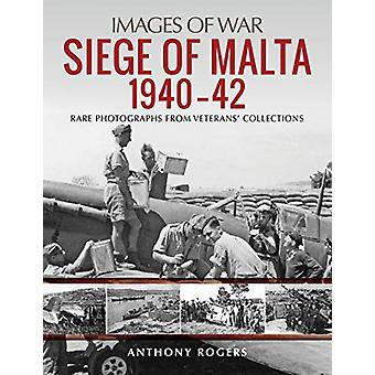 Siege of Malta 1940-42 - Rare Photographs from Wartime Archives by Ant