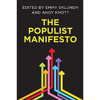 The Populist Manifesto by Emmy Eklundh - 9781786612632 Book