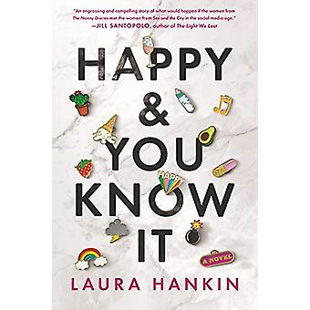 Happy And You Know It by Laura Hankin - 9781984806239 Book