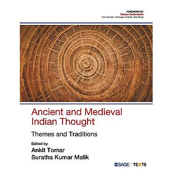 Ancient and Medieval Indian Thought  Themes and Traditions by Edited by Ankit Tomar & Edited by Suratha Kumar Malik
