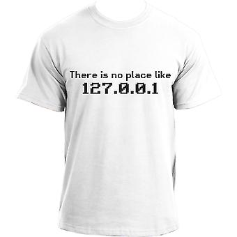 There is No Place Like 127.0.0.1 T shirt - There is No Place Like Home Geek T-Shirt for Men