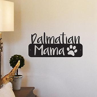 Dalmatian Mama Metal Wall Art/decor