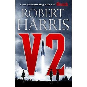 V2 the Sunday Times bestselling World War II thriller