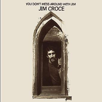 Croce,Jim - You Don't Mess Around With Jim [Vinyl] USA import