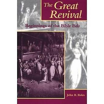 Suuri herätys - Raamatun vyön alku John B. Boles - 97