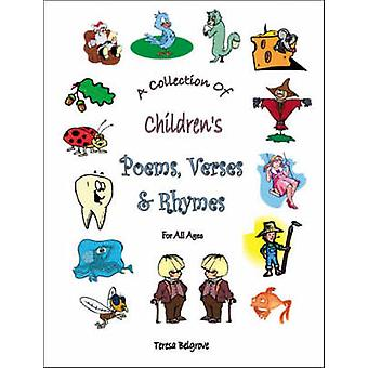 A Collection of Children's Poems - Verses and Rhymes for All Ages by