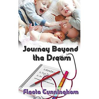 Journey Beyond the Dream by Fleeta Cunningham - 9781509211968 Book