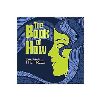 The Book of How by The Trees - 9781788485395 Book