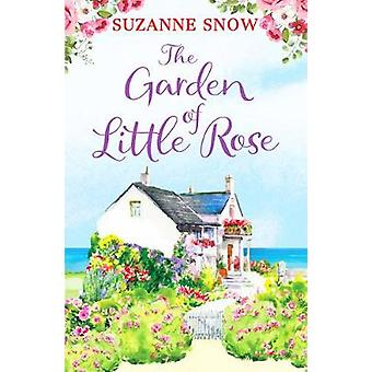 The Garden of Little Rose A gorgeous and heartwarming romance 2 Welcome to Thorndale
