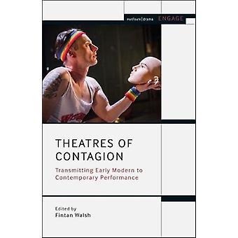 Teatros de Contágio por Editado por Fintan Walsh
