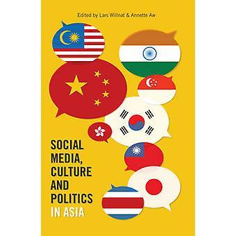 Sociale media cultuur en politiek in Azië