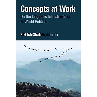 Concepts at Work by Edited by Piki Ish Shalom