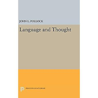 Language and Thought by John L. Pollock - 9780691641928 Book