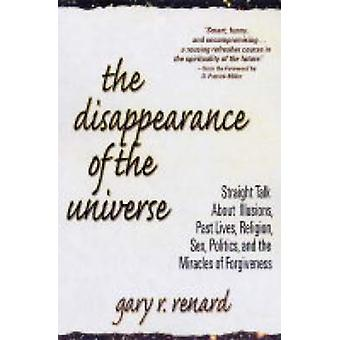 The Disappearance of the Universe by Renard & Gary R.