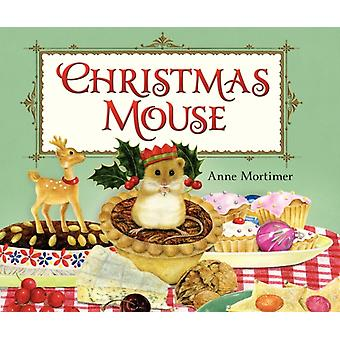 Ratón de Navidad por Anne Mortimer