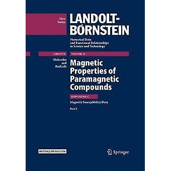 Magnetic Properties of Paramagnetic Compounds by R.T. PardasaniPushpa Pardasani