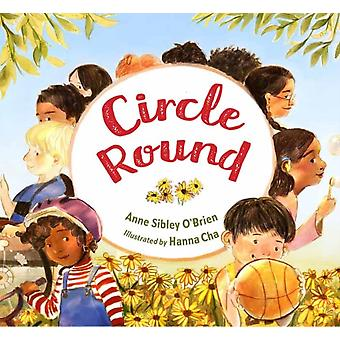 Circle Round by Anne Sibley OBrienHanna Cha