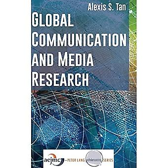 Global Communication and Media Research (AEJMC - Peter Lang Scholarsourcing Series)