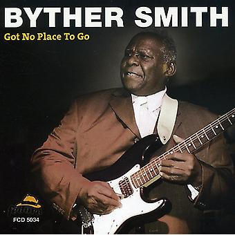Byther Smith - Got No Place to Go [CD] USA import