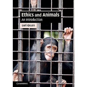 Ethics and Animals by Lori Gruen