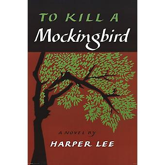 Classic Book Covers - To Kill a Mockingbird Poster Poster Print
