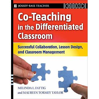 Co Teaching in the Differentiated Classroom - Successful Collaboration