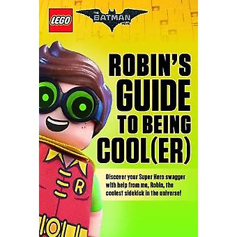 Robin's Guide to Being Cool(er) by Meredith Rusu - 9781338218404 Book