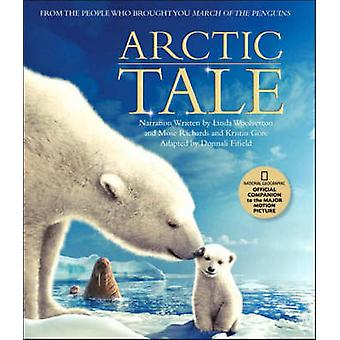 An  -Arctic Tale - - Official Companion Book to the Major Motion Picture