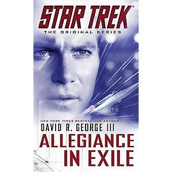 Star Trek - The Original Series - Allegiance in Exile by David R. Georg